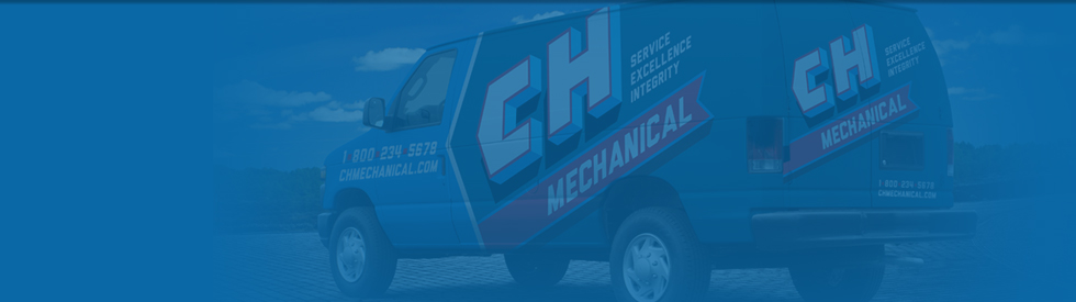 Why Choose CH Mechanical